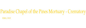 Paradise Chapel of the Pines Mortuary - Crematory - Paradise Logo